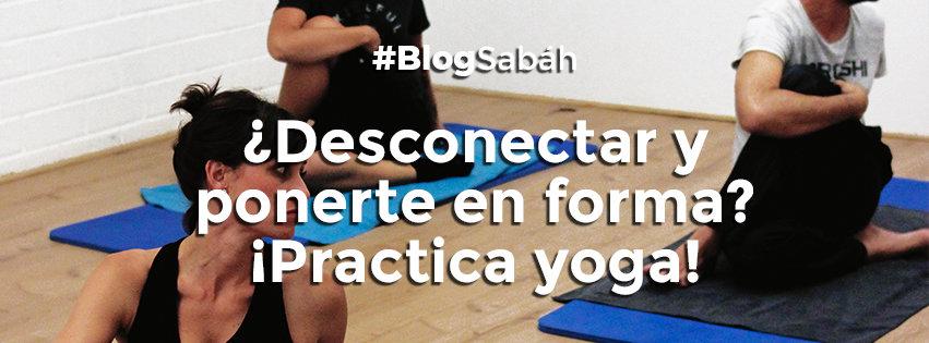 Yoga, el deporte que se adapta a ti